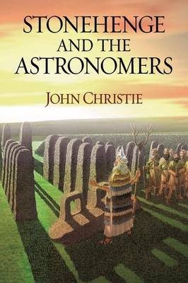 Stonehenge and the Astronomers