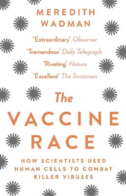 The Vaccine Race: How Scientists Used...