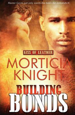 Kiss of Leather: Building Bonds