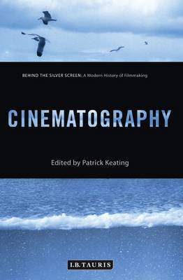 Cinematography: A Modern History of Filmmaking