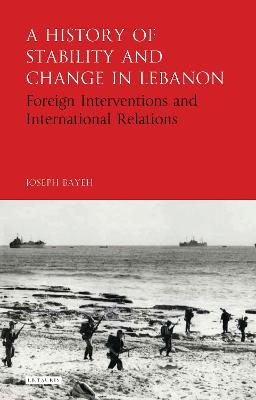 A History of Stability and Change in Lebanon