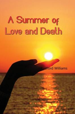 A Summer of Love and Death