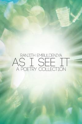 As I See it - A Poetry Collection