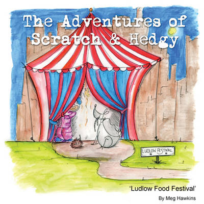 The Adventures of Scratch & Hedgy: A Trip to Ludlow Food Festival and 'Sausage Run'