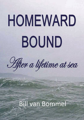 Homeward Bound: After a Lifetime at Sea