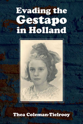 Evading the Gestapo in Holland