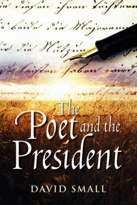 The Poet and the President