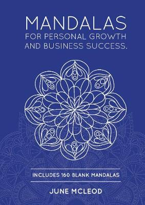 Mandalas: For Personal Growth and Business Success