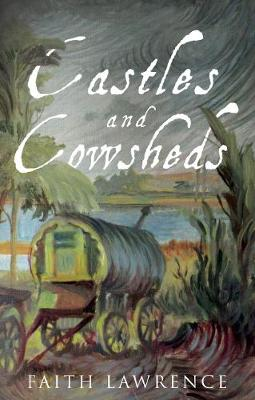 Castles and Cowsheds