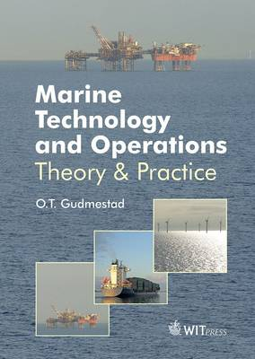 Marine Technology & Operations: Theory & Practice
