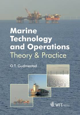 Marine Technology and Operations: Theory & Practice