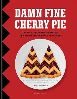 Damn Fine Cherry Pie: The ...