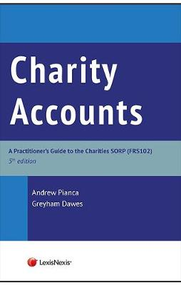 Charities Accounts: A Practitioners Guide to the Charities SORP