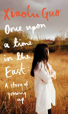 Once Upon A Time in the East: A Story of Growing up