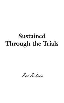 Sustained Through the Trials