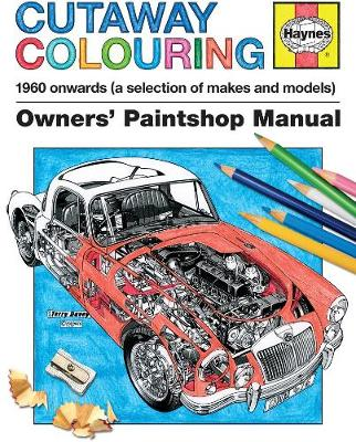 Cutaway Colouring: Owners' paintshop manual