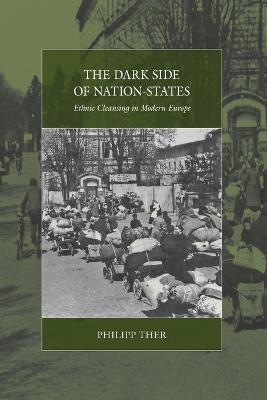The Dark Side of Nation-States: Ethnic Cleansing in Modern Europe