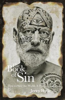 Book of Sin, The: How to save the world - a practical guide