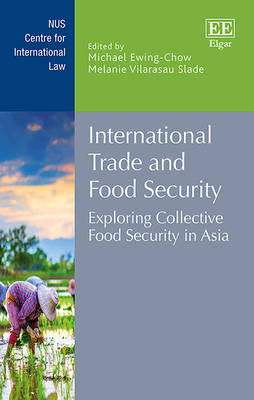International Trade and Food Security: Exploring Collective Food Security in Asia