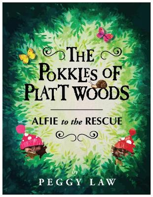 The Pokkles of Platt Woods: Alfie to the Rescue