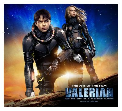 Valerian and the City of a Thousand Planets: The Art of the Film