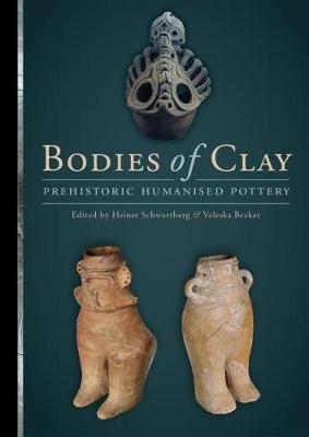 Bodies of Clay: On Prehistoric Humanised Pottery