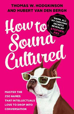 How to Sound Cultured: Master the 250...