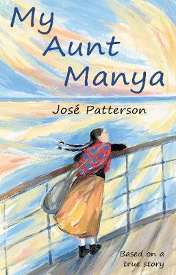 My Aunt Manya: Based on a True Story