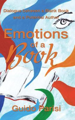 Emotions of a Book: Dialogue between a Blank Book and a Potential Author