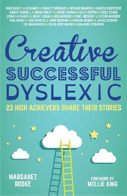 Creative, Successful, Dyslexic: 23...