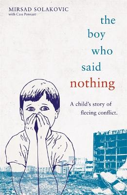 Image result for The Boy Who Said Nothing by Mirsad Solakovic