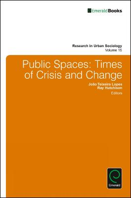 Public Spaces: Times of Crisis and Change