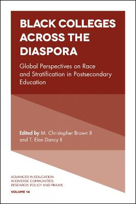 Black Colleges Across the Diaspora: Global Perspectives on Race and Stratification in Postsecondary Education
