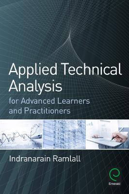 Applied Technical Analysis for Advanced Learners and Practitioners