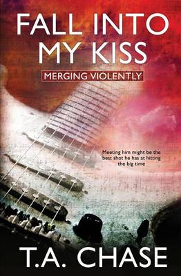 Merging Violently: Fall Into My Kiss