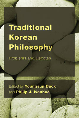 Traditional Korean Philosophy: Problems and Debates