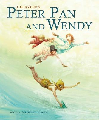 Peter Pan and Wendy (Picture Hardback): Abridged Edition for Younger Readers