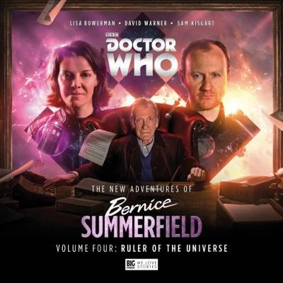 The New Adventures of Bernice Summerfield: Ruler of the Universe: Volume 4