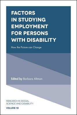 Factors in Studying Employment for Persons with Disability: How the Picture can Change