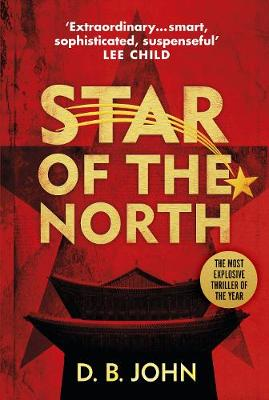 Star of the North: An explosive thriller set in North Korea