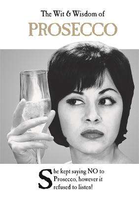 The wit and wisdom of prosecco from the bestselling greetings cards the wit and wisdom of prosecco from the bestselling greetings cards emotional rescue m4hsunfo