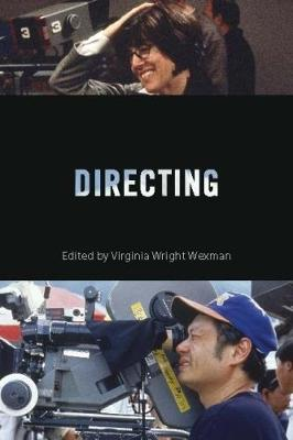 Directing: Behind the Silver Screen: A Modern History of Filmmaking