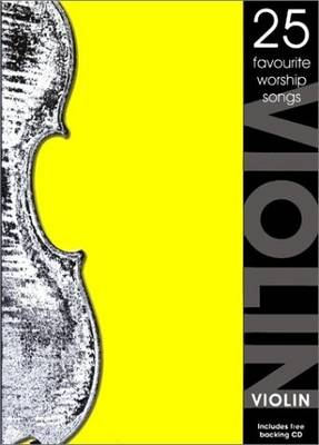 25 Favourite Worship Songs: Violin