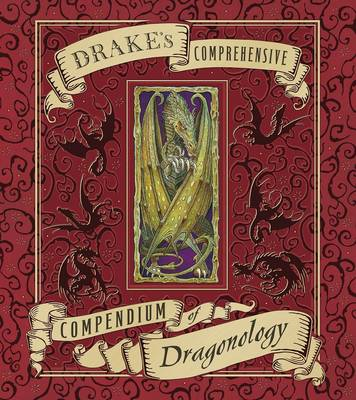 Dr Drake's Comprehensive: Compendium of Dragonology