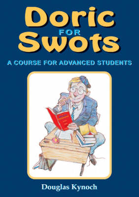 Doric for Swots: A Course for Advanced Students