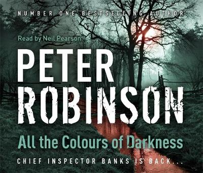 All the Colours of Darkness: DCI Banks 18