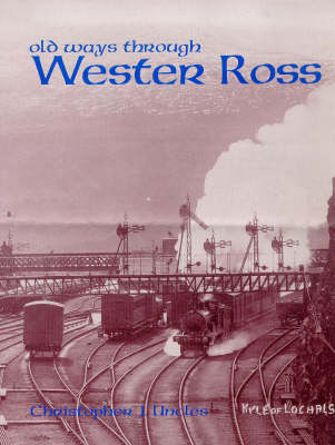 Old Ways Through Wester Ross