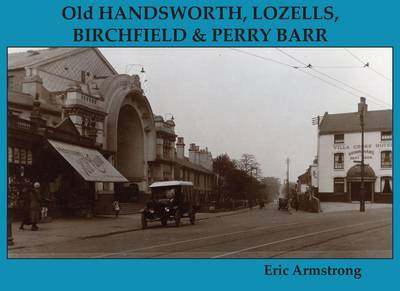 Old Handsworth, Lozells, Birchfield and Perry Barr