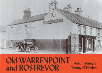 Old Warrenpoint and Rostrevor