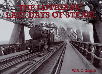 The Lothians' Last Days of Steam